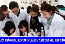 Liên thông Đại học Dược Hà Nội năm 2017 như thế nào