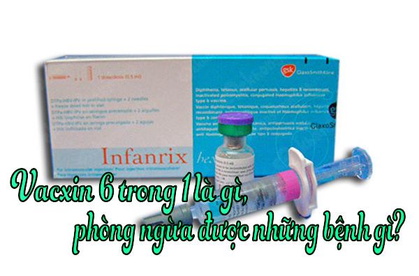 Thận trọng khi sử dụng vắc xin 6 trong 1 dành cho trẻ