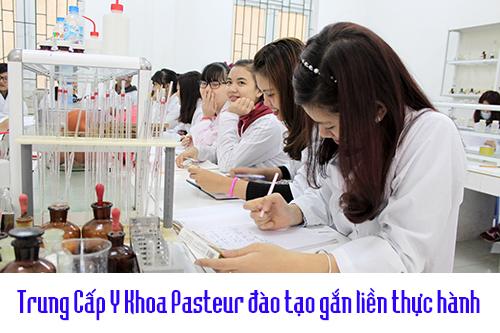 Trung Cấp Y Khoa Pasteur - Đào tạo gắn liền thực hành