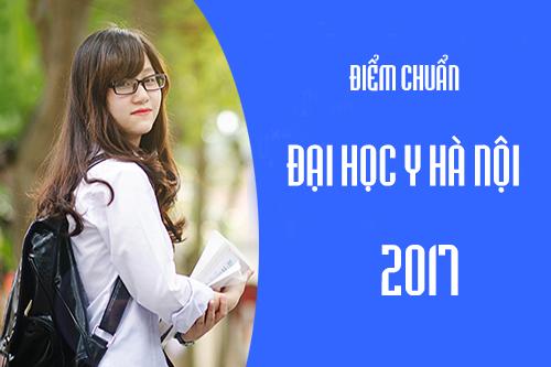 Điểm chuẩn Đại học Y Hà Nội 2017