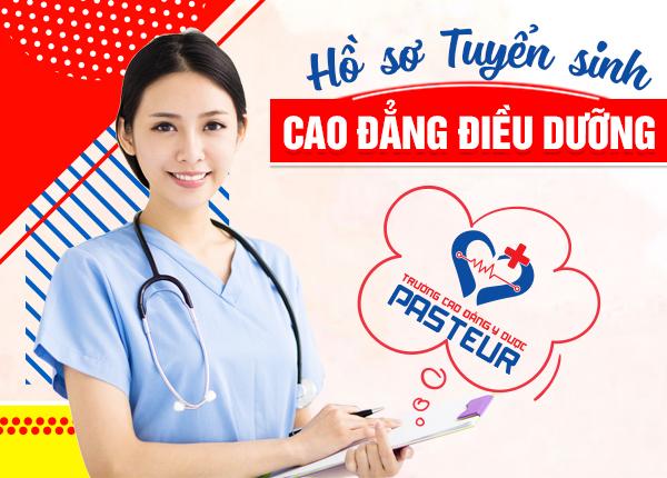 Hồ sơ tuyển sinh Cao đẳng Điều dưỡng Pasteur năm 2020